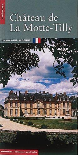 Château de La Motte-Tilly par Vincent Cochet
