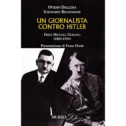 Un Giornalista Contro Hitler. Fritz Michael Gerlich