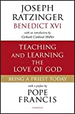 Teaching and Learning the Love of God: Being a Priest Today (English Edition)