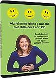 Abnehmen leicht gemacht mit Hilfe der Lach CD: Durch Lachen fit und gesund und vor allem mit Spaß schlank werden