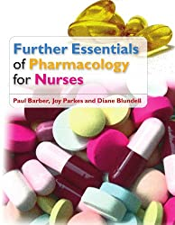 Further essentials of pharmacology for nurses