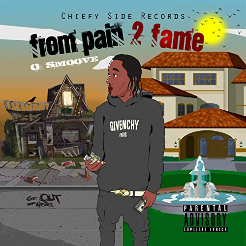 From Pain 2 Fame [Explicit]