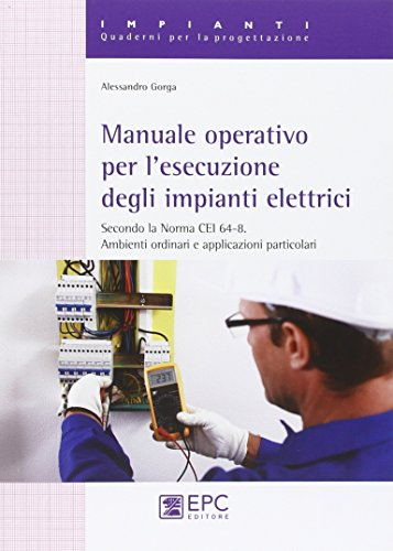 Manuale operativo per l'esecuzione degli impianti elettrici