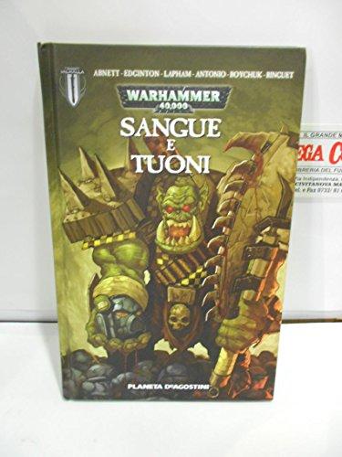 Warhammer 40.000 N.0 SANGUE E TUONI