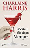 Cocktail für einen Vampir: Roman: 12