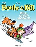 Boule et Bill - Tome 10 - Bill, chien modèle...