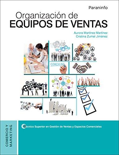 Organización de equipos de ventas por AURORA MARTÍNEZ MARTÍNEZ