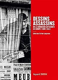 Dessins assassins ou la corrosion antisémite par Stéphane Grimaldi