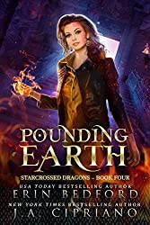 Pounding Earth (Starcrossed Dragons Book 4)