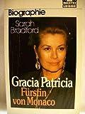 Gracia Patricia, Fürstin von Monaco - Sarah Bradford