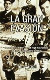 Gran Evasion, La (Inedita Bolsillo)