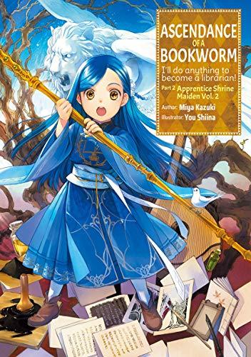Ascendance of a Bookworm: Part 2 Volume 2 (English Edition)