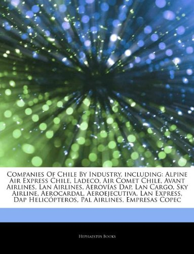 articles-on-companies-of-chile-by-industry-including-alpine-air-express-chile-ladeco-air-comet-chile