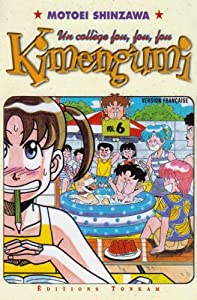 Le Collège Fou, Fou, Fou! - Kimengumi Edition simple Tome 6