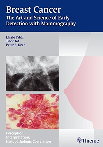 Breast Cancer: The Art and Science of Early Detection with Mammography: Pathology, Patterns and Perception (Tabar Mammo) (Tote Professional Pattern)