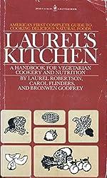 Laurels Kitchen a Handbook for Vegetarian Co