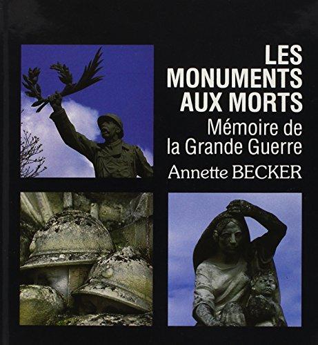 Les monuments aux morts : mémoire de la Grande Guerre