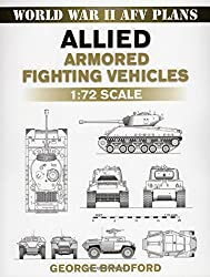 Allied Armored Fighting Vehicles (World War II Afv Plans)