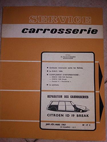 REVUE TECHNIQUE AUTOMOBILE SERVICE CARROSSERIE N°17C par COLLECTIF