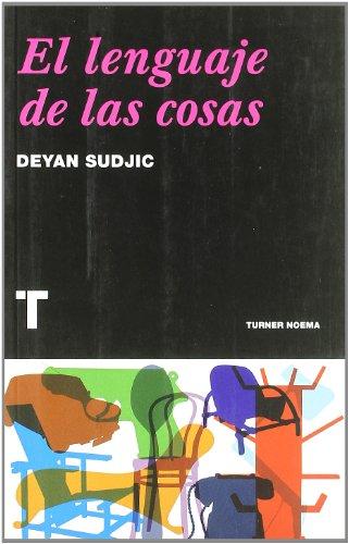 El lenguaje de las cosas (Noema) por Deyan Sudjic