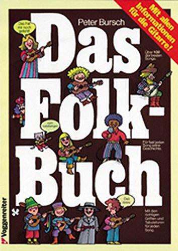 Das Folk - Buch: Mit allen Informationen für die Gitarre (Bob Dylan-gitarre Picks)