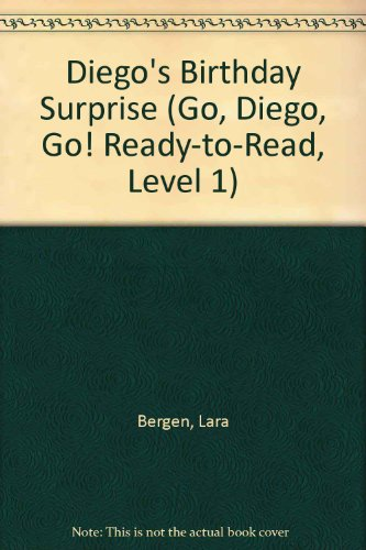 prise (Go, Diego, Go! Ready-to-Read, Level 1) (Go Diego Go Birthday Party)