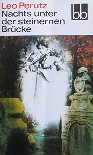 Nachts unter der steinernen Brücke. Phantastischer Roman. (Nachts Unter Der Steinernen Brücke)