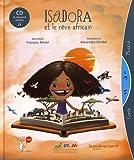 Isadora et le rêve africain (1CD audio)
