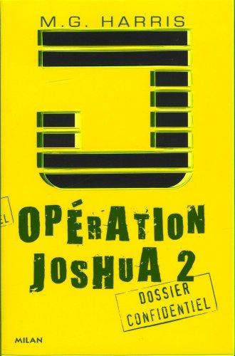 Opération Joshua, Tome 2 : La légende d'Ek N...