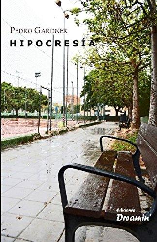 Hipocresia por Pedro Gardner