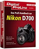 Digital ProLine - Das Profi-Handbuch zur Nikon D700
