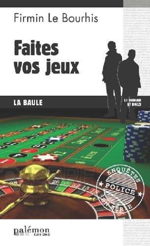 Faites vos jeux par Firmin Le Bourhis
