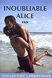 "Afficher ""Inoubliable Alice"""