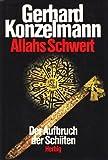 Allahs Schwert. Der Aufbruch der Schiiten - Gerhard Konzelmann