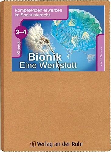 Bionik - Eine Werkstatt - Klasse 2-4 (Kompetenzen erwerben im Sachunterricht)