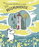 The Curious Explorer's Guide to the Moominhouse (Moomins)