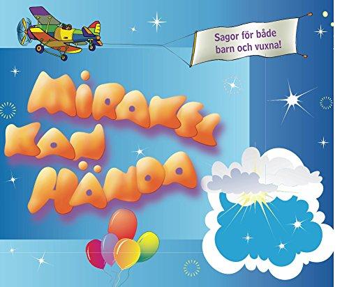 Mirakel Kan Hända (Swedish Edition) por Michael Laitman