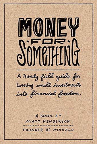Money for Something — Una guía práctica para invertir por Matt Henderson