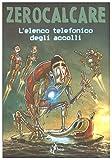 L'ELENCO TELEFONICO DEGLI ACCOLLI - ARMOURDILLO WAR VARIANT