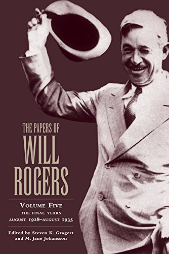 The Papers of Will Rogers: The Final Years, August 1928?August 1935 by Will Rogers Jr. (2006-12-15)