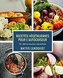 Telecharger Livres Recettes vegetaliennes pour l autocuiseur 51 delicieuses recettes (PDF,EPUB,MOBI) gratuits en Francaise