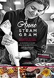 Anne Stram Gram - Cuisine d'une gargote de chef