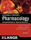 Katzung & Trevors Pharmacology Examination and Board Review (Katzung & Trevors Pharmacology Examination & Board Review)