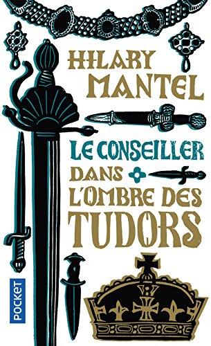 Le Conseiller (1) par Hilary MANTEL