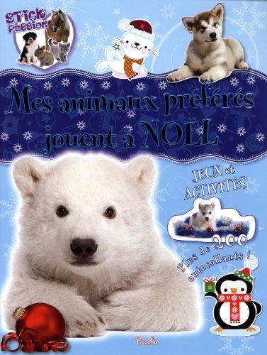Stick passion Noël/mes animaux préférés jouent à Noël