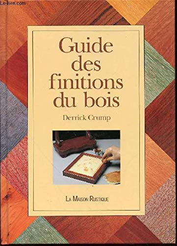 Guide des finitions du bois