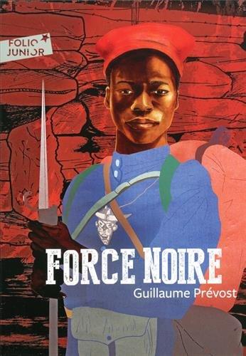 Force noire par Guillaume Prévost