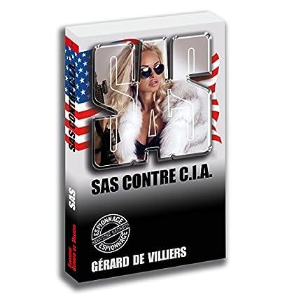 SAS 2 SAS contre C.I.A