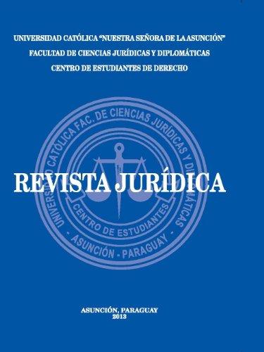 Revista Jurídica - Universidad Católica Nuestra Señora de la Asunción por José Maria Cabral