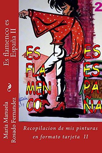 Es flamenco es España II